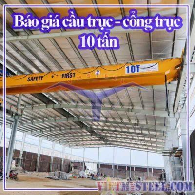 Báo giá cầu trục cổng trục 10 tấn
