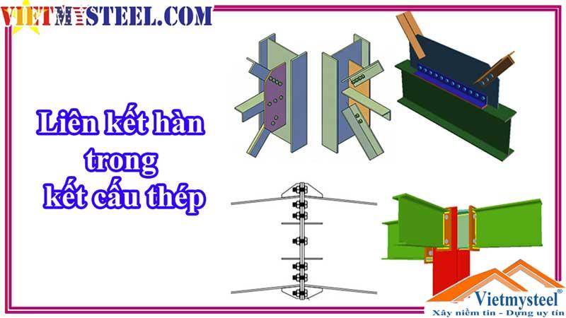 Liên kết hàn trong kết cấu thép