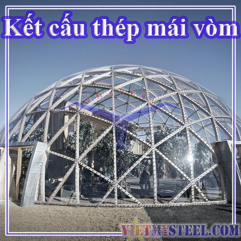Kết cấu mái vòm thép